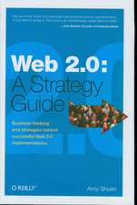 Web 2.0 A Strategy Guide