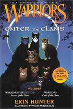 Warriors Enter the Clans:  Code of the Clans