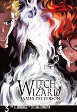 Witch & Wizard, Volume 3:  A Guide for Children
