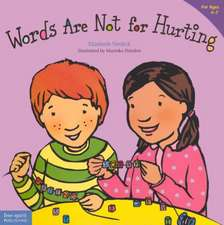 Words Are Not for Hurting