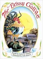 The Bossy Gallito / El Gallo de Bodas
