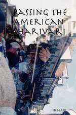 Passing the American Charivari