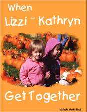When Lizzi and Kathryn Get Together