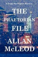 The Praetorian File, a Paige Harrington Mystery