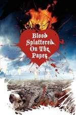 Blood Splattered on the Paper