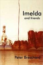 Imelda and Friends