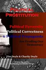 Political Prostitution