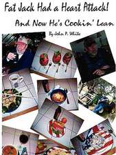 Fat Jack Had a Heart Attack and Now He's Cookin' Lean!