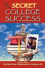 The Secret to College Success