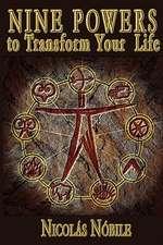 Nine Powers to Transform Your Life