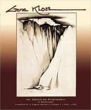 Gene Kloss:  An American Printmaker, a Raisonn