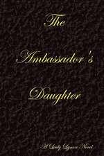 The Ambassador's Daughter - Black
