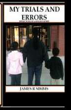 My Trials and Errors Reflections of a Single Father
