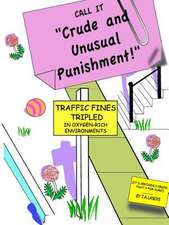 Crude and Unusual Punishment