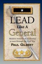 Lead Like a General:  Spiritual Teachings from the King