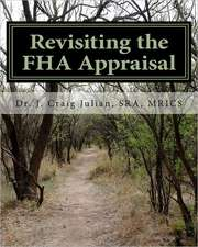 Revisiting the FHA Appraisal:  A Garrison Gage Mystery