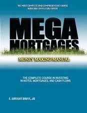 Mega Mortgages