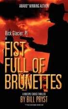 Fist Full of Brunettes:  (Multiple Choice Thriller)