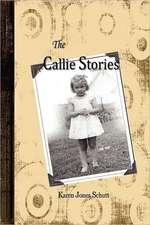 The Callie Stories:  Gods of War