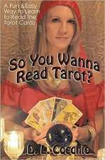 So You Wanna Read Tarot?
