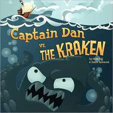 Captain Dan vs. the Kraken