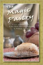 The Magic Pastry