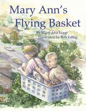 Mary Ann's Flying Basket