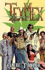 Texmex:  A Journey to Your Soul