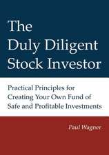 The Duly Diligent Stock Investor
