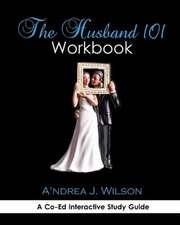 The Husband 101 Workbook