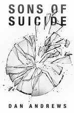 Sons of Suicide:  Victory Over Leukemia
