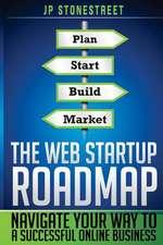 The Web Startup Roadmap