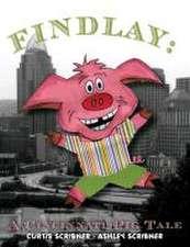 Findlay: A Cincinnati Pig Tale