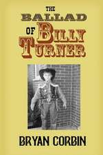 The Ballad of Billy Turner