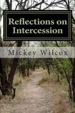 Reflections on Intercession