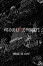 Vicious Little Monkeys