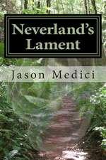 Neverland's Lament