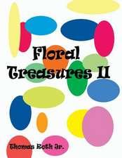 Floral Treasures II