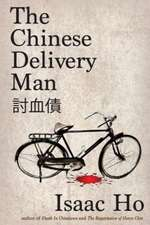 The Chinese Delivery Man:  Lost and Found