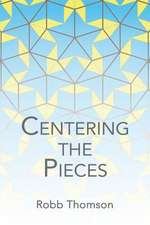 Centering the Pieces