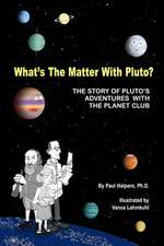 What's the Matter with Pluto?
