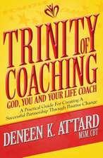 Trinity of Coaching