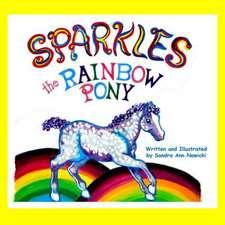 Sparkles the Rainbow Pony