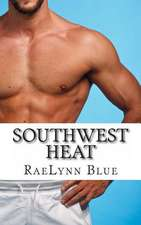 Southwest Heat