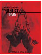 The Glory of Pain