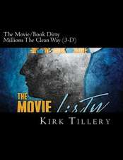 The Movie/Book Dirty Millions the Clean Way (3-D)