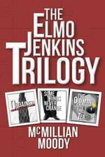 The Elmo Jenkins Trilogy:  Getting to the Finish Line