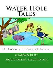 Water Hole Tales