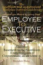Employee to Executive
