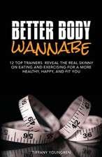 Better Body Wannabe